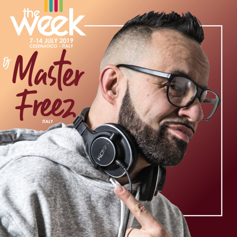 Dj Master Freez The Week 2019 Street Dance Summer Camp Cesenatico Italy Workshop Stage Hip Hop Festival Music